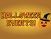 Thumbnail of Halloween Events!