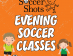 Thumbnail of EVENING Soccer Classes Registering Now!